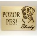 """Tabuľka """"POZOR PES"""" na mieru - s menom Vášho psa"""